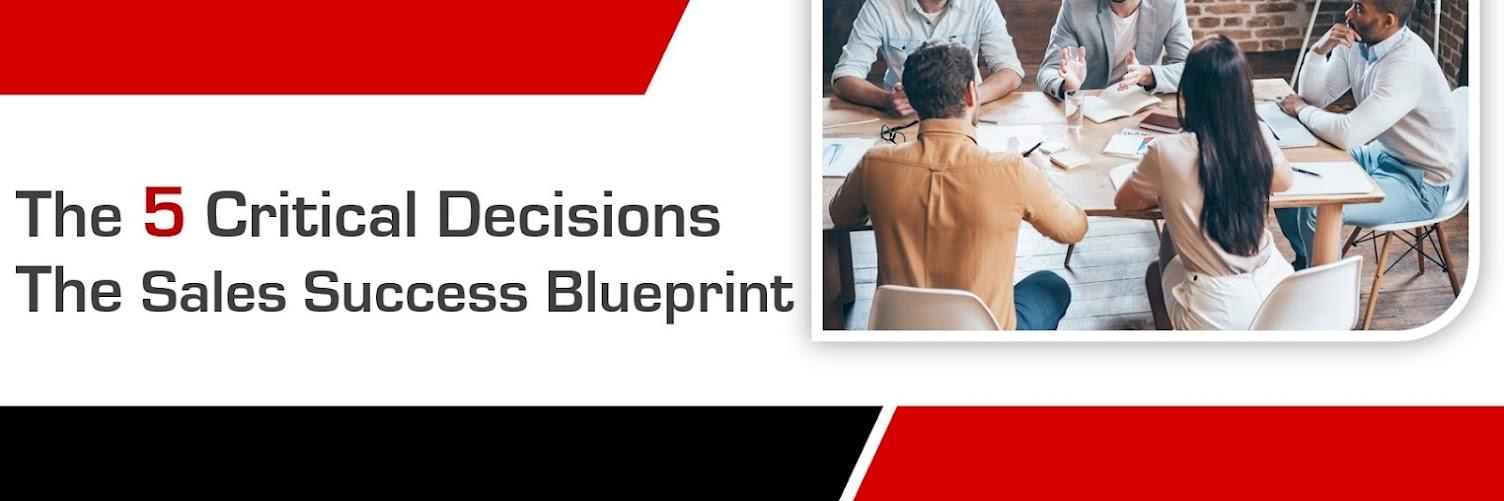 The Sales Success Masterclass & Your Sales Blueprint