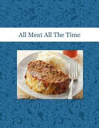 All Meat All The Time