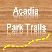 Trails of Acadia National Park