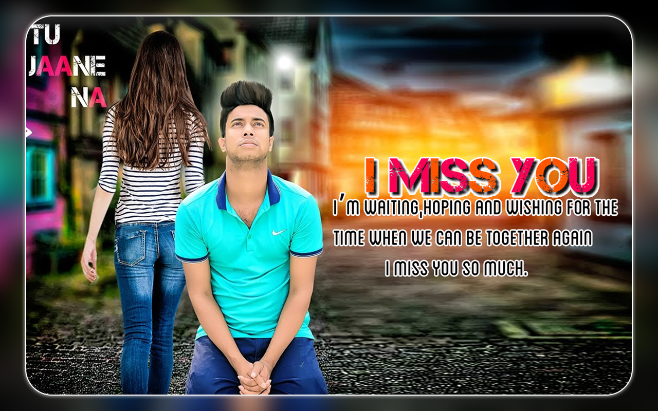 miss you photo frames miss you photo editor screenshot - Miss You Picture Frames
