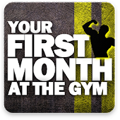 Beginner workout - Your First Mounth Gym Program