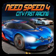 Need Speed 4 City Fast Racing