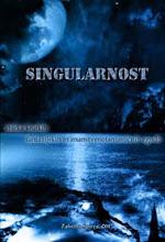 Photo: Singularnost: zbirka kratkih fantazijskih in znanstvenofantastičnih zgodb (2007, ur. Urban Klančnik)