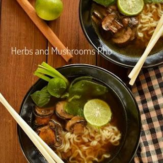 Herbs and Mushroom Pho Recipe