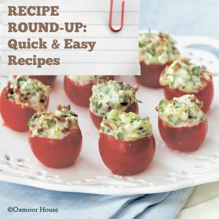 Rounding Up Your Quick & Easy Recipes