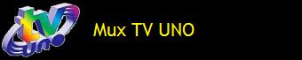 MUX TV UNO