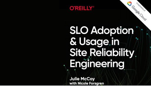 SLO Adoption and Usage in SRE