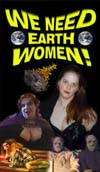 We Need Earth Women!