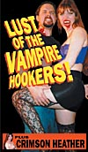 Lust of the Vampire Hookers/Crimson Heather