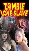 Zombie Love Slave