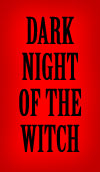 Dark Night of the Witch