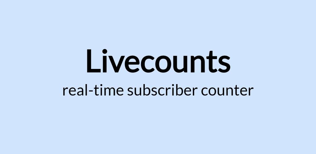 Download Livecounts - Live Sub Count APK latest version App