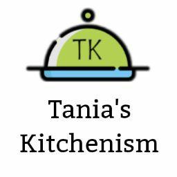 Tania's Kitchenism