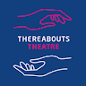 Thereabouts Theatre