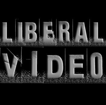 Liberal VIdeo