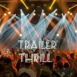 Trailer Thrill