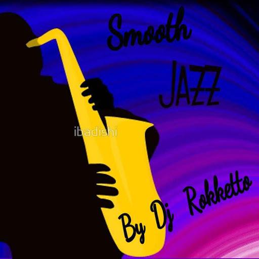 Smooth Jazz by Dj Rokketto