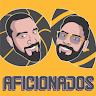 Aficionados Podcast