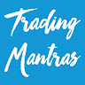 Trading Mantras