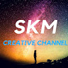SKM CREATIVE CHANNEL