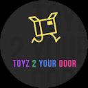 Toyz 2 Your Door (Dubs)