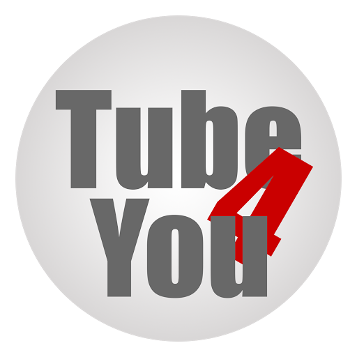 Tube For You