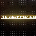 Vince is AWESOME's profile image