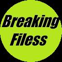 Breaking Filess