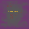 Somewhat_