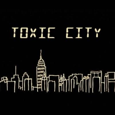 TOXIC CITY