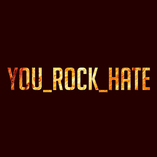 YouRock Hate