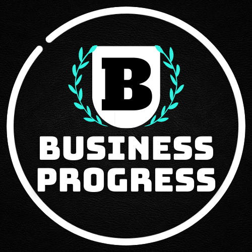 BUSINESS PROGRESS