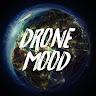 Drone Mood...