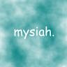mysiah.