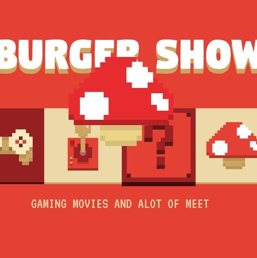 User image: Burger Show