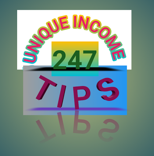 UNIQUE INCOM TIPS 247