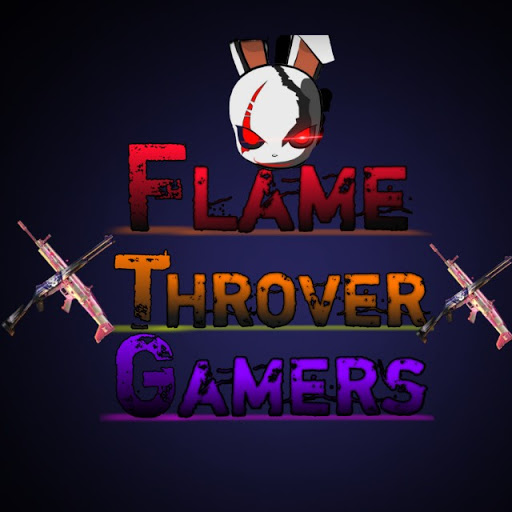 Flame Throver Gamers