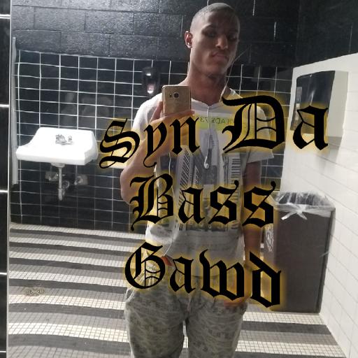 Syn Da Bass Gawd