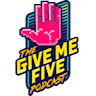 Give-Me-Five-Podcast
