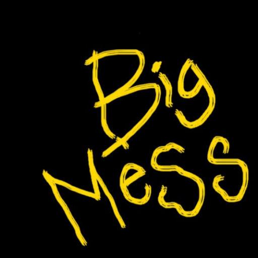 User image: Big Mess