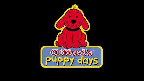 Clifford's Puppy Days thumbnail