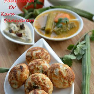 Kuzhi Paniyaram or Kara Paniyaram.
