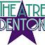 Theatre Denton (Owner)
