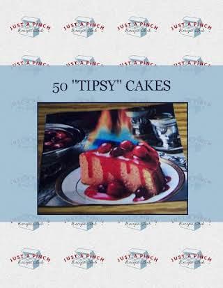 """50 """"TIPSY"""" CAKES"""
