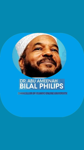 Dr Bilal Philips Lectures