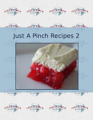 Just A Pinch Recipes 2
