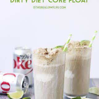 Dirty Diet Coke Float.