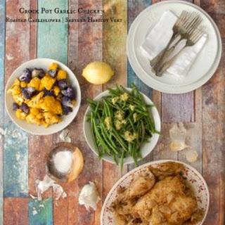 Crock Pot Garlic Chicken, Roasted Cauliflower and Sauteed Green Beans.