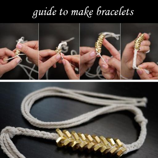 guide to make bracelets