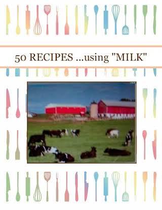 """50 RECIPES ...using """"MILK"""""""